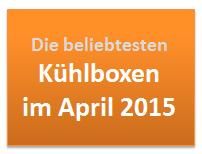 Beliebte Kühlboxen im April 2015